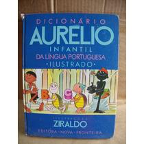 Dicionario Aurelio Infantil Ilustrado Ziraldo Bom Estado