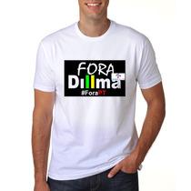 Camiseta Personalizada Politica Fora Dilma Fora Pt C2