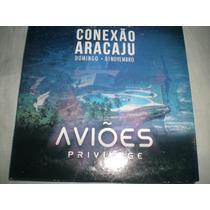Cd Aviões Do Forró- Privillege(conexão Aracaju)promo