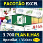 3700 Planilhas Excel 100% Editáveis - Apostilas + Vídeos!