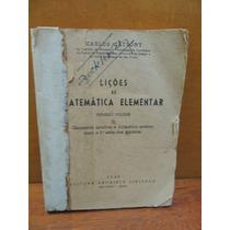 Livro Lições De Matemática Elementar Carlos Cattony 1943