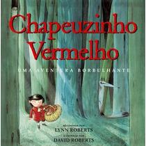 Livro Chapeuzinho Vermelho Recontada Por Lynn Roberts