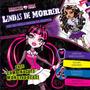 Livro Lindas De Morrer Monster High - Dcl