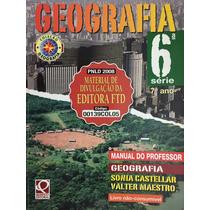 Geografia 6ªsérie,7ºano -sonia Castellar,valter Maestro