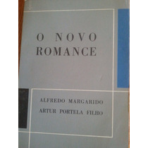 Livro O Novo Romance-alfredo Margarido E Artur Portela Filho