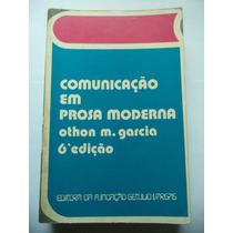 Comunicação Em Prosa Moderna Por Othon M. Garcia (1977)