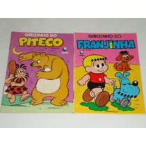 2 Gibizinhos Piteco Nº 1 E Franjinha Nº 4 Antigas. Globo