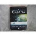 Livro - A Cabana - William P Young