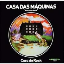 Cd Casa Das Maquinas - Casa De Rock - Relançamento 2016!!!