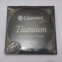 Sétima 7ª Corda Giannini Violão Nylon Titanium Extrapesa C/3