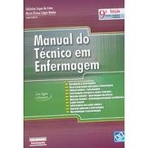 Manual Do Técnico Em Enfermagem (frete Gratis!)
