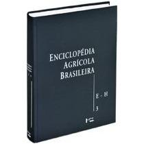 Enciclopédia Agrícola Brasileira, Vol. 3 E-h