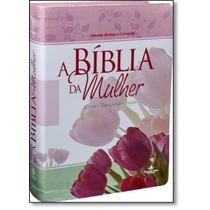 Bíblia Da Mulher, A - Leitura, Devocional, Estudo