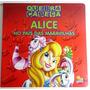 Alice Nos País Das Maravilhas - Livro Quebra-cabeça