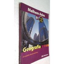 Livro Geografia O Mundo Desenvolvido 8º Ano Melhem Adas