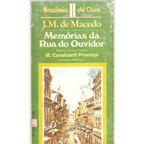 Memórias Da Rua Do Ouvidor - J.m De Macedo