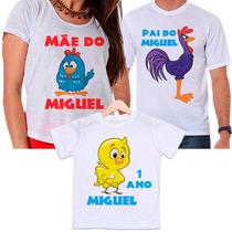 Camisetas Pai, Mãe E Filho(a) Aniversário Galinha Pintadinha