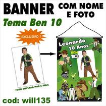 Banner Painel Aniversário Nome E Foto Tema Ben 10 Will135