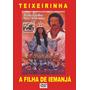 Dvd - A Filha De Iemanjá - Teixeirinha
