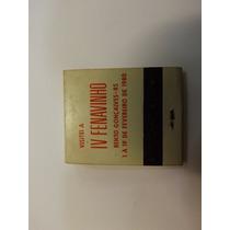 Caixa De Fósforos Lembrança Da Iv Fenavinho Fev/1980