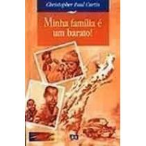 Livro Minha Família É Um Barato! Christopher Paul Curtis