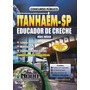Apostila Educador De Creche - Prefeitura De Itanhaém - Sp