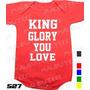 Body Evangélico Gospel King Glory You Love Infantil Bebê
