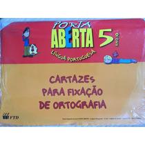 Porta Aberta 5ºano,língua Portuguesa-cartazes Para Fixação D