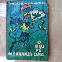 Livro O Meu Pe De Laranja Lima - Jose Maurode Vasconcelos