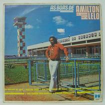 Lp Amilton Lelo - As Boas De Amilton Lelo - 1981 - Copacaban