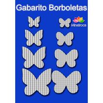 Molde Gabarito Borboletas Corta Feltro