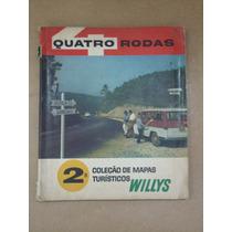 Revista Quatro Rodas 2ª Coleção De Mapas Turísticos Willys
