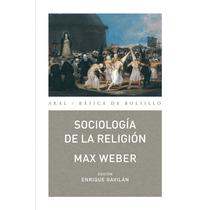 Sociologia De La Religion Nueva Ed De Max |et Alii Weber