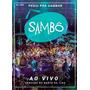 Sambô - Pediu Pra Sambar - Ao Vivo - Dvd + Cd Originais