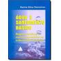 Água E Saneamento Básico: Regimes Jurídicos E Marcos Reg