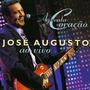Cd José Augusto - Aguenta Coração Ao Vivo