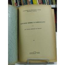 Estudos Sôbre O Nhêengatú - Dr. Vicente Chermont De Miranda