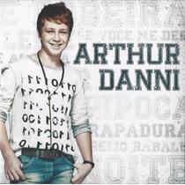 Cd Arthur Danni Part. Esp. Sorriso Maroto Pe. Reginaldo