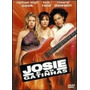 Josie E As Gatinhas Dvd Original