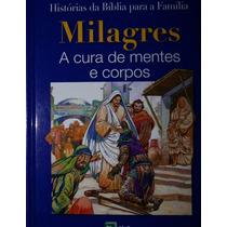 Livro Milagres: A Cura De Mentes E Corpos - Anne De Graaf