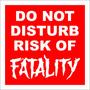 Placa Decorativa Do Not Disturb Risk Of Fatality