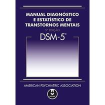 Livro - Dsm-5 Manual Diagnóstico E Estatístico De Transtorno