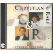 Cd Chrystian E Ralf 14 Maiores Sucessos Original/usado