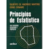 Livro Princípios De Estatística 900 Exercícios Resolvidos E