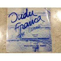 Disco Vinil - Dudu Franca. - Vem Dançar - Impecável - 1978