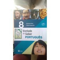 Livro: Vontade De Saber Português 8 E 9.