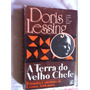Doris Lessing - A Terra Do Vello Chefe - Literatura