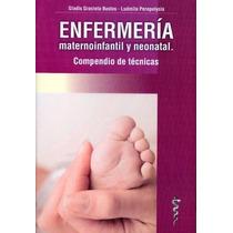 Enfermeria Maternoinfantil Y Neonatal Compendio De Tecn