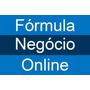 Formula Negocio Online Completo E Atualizado Via Download