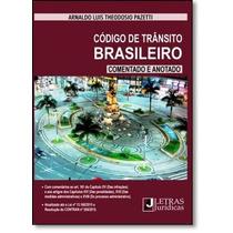 Código De Trânsito Brasileiro: Comentado E Anotado